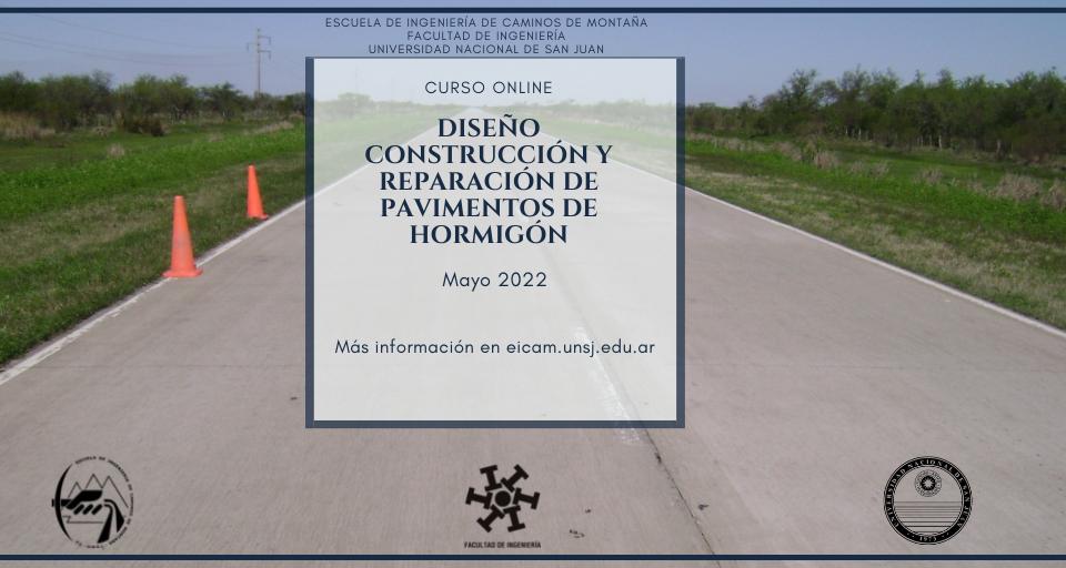 Curo de posgrado sobre Diseño, construcción y reparación de pavimentos de hormigónde